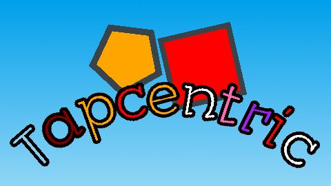 Tapcentric